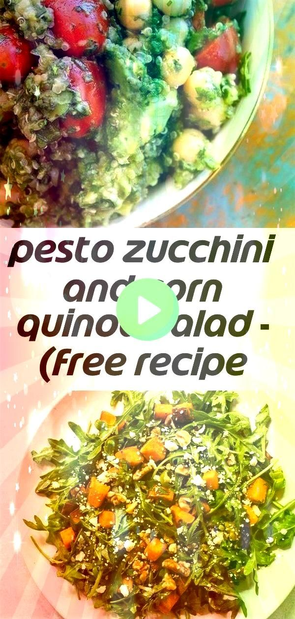 zucchini and corn quinoa salad  free recipe below 1  Recipes Pesto zucchini and corn quinoa salad  free recipe below 1  Recipes  A cheesecake crème brûl&eacu...
