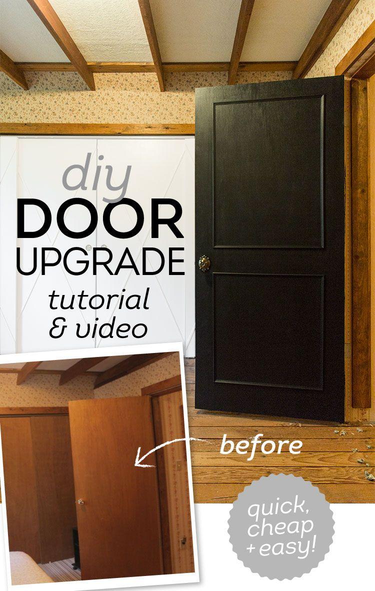 Step By Step Guide On How To Update Your Flat Panel Doors With Just Trim And Paint Easy Weekend Project Door Makeover Diy Door Upgrade Diy Door