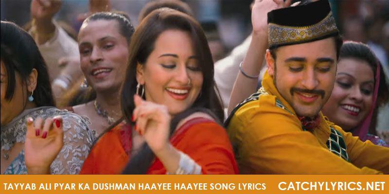 Tayyab Ali Pyar Ka Dushman Haayee Haayee Song Lyrics Song Lyrics Lyrics Marathi Song