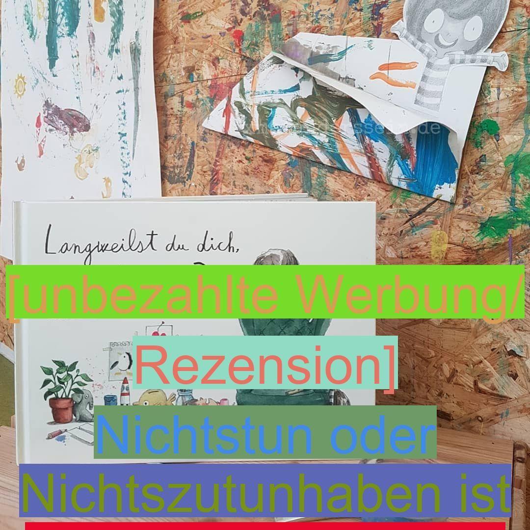 Unbezahlte Werbung Rezension Nichtstun Oder Nichtszutunhaben Ist Der Schlussel Neuen Ideen Eine Moglichkeit Zur Selbstverwirklichun Book Cover Books Cover