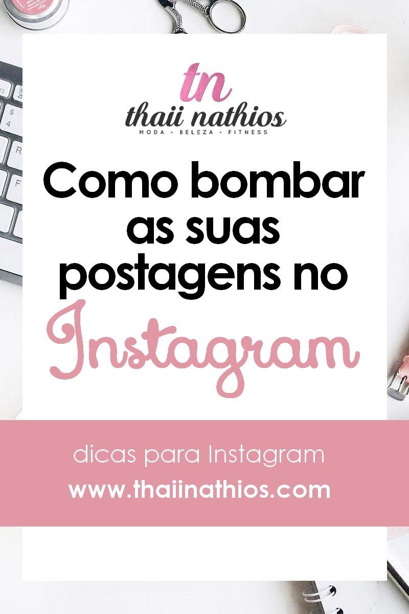 Como Bombar Suas Postagens No Instagram Diversos