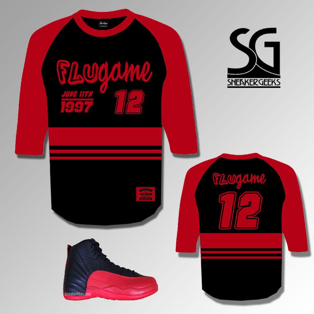 73ddae90f69 ... Gym Red Sneaker Shirts You are viewing the FLU GAME 12 Raglan Tee tee  to match the Jordan 12 Flu ...