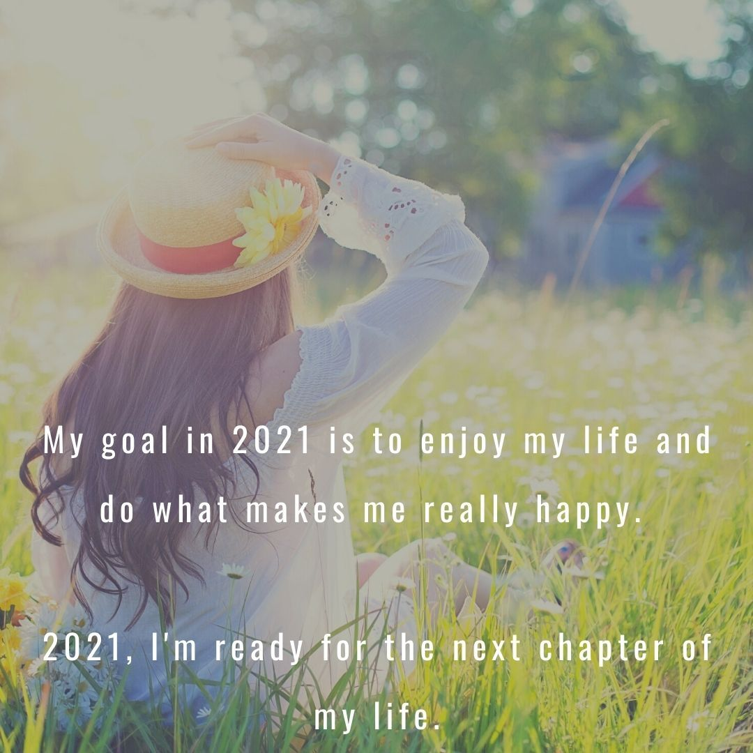 2021 Year Affirmations Positive Quotes New Year Goals Motivational Messages Positive Quotes Quotes About New Year Happy New Year Quotes