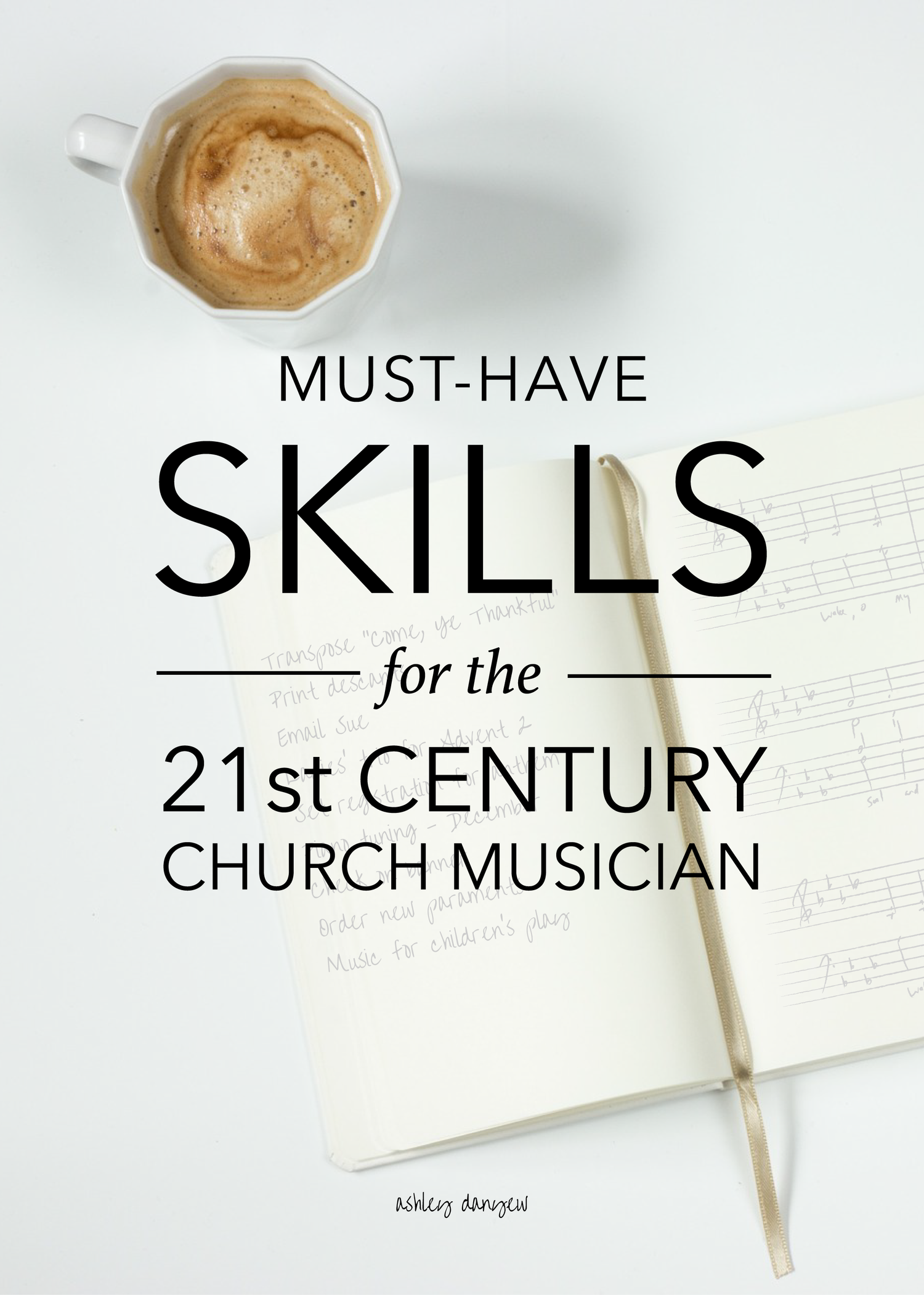 Must-Have Skills for the 21st Century Church Musician