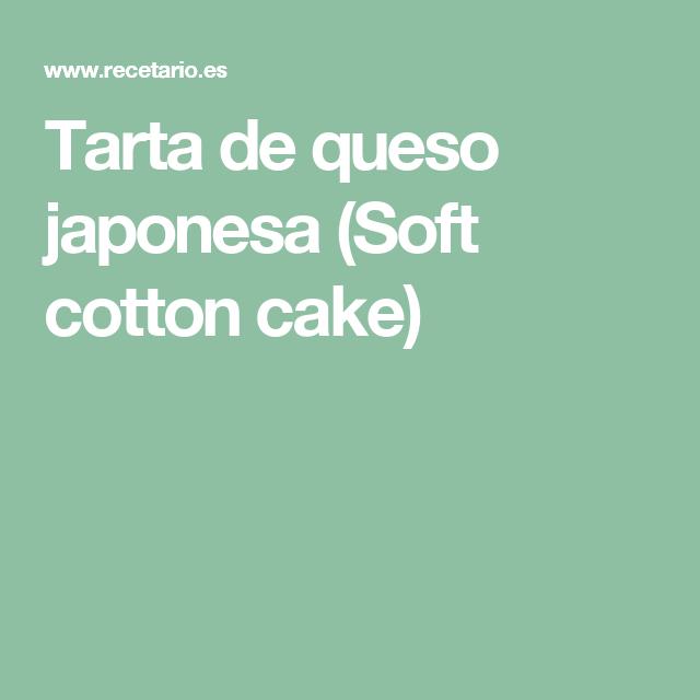 Tarta de queso japonesa (Soft cotton cake)