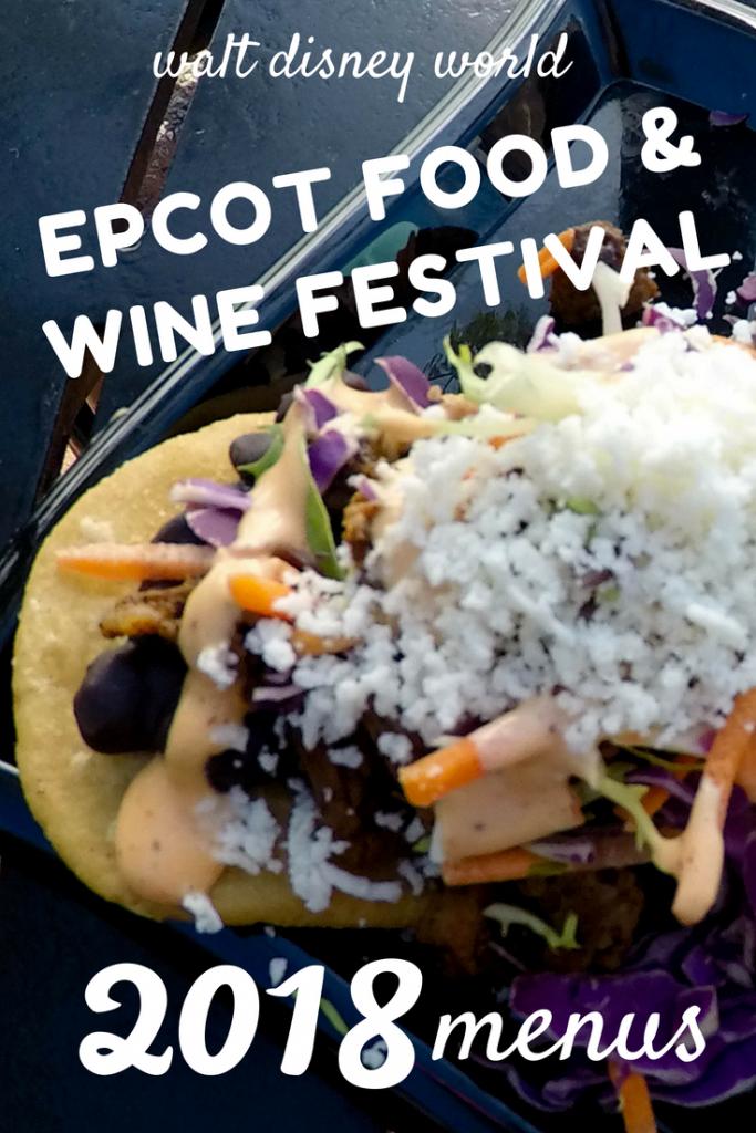 Disney Epcot Food And Wine Festival Menus For 2018 Disney