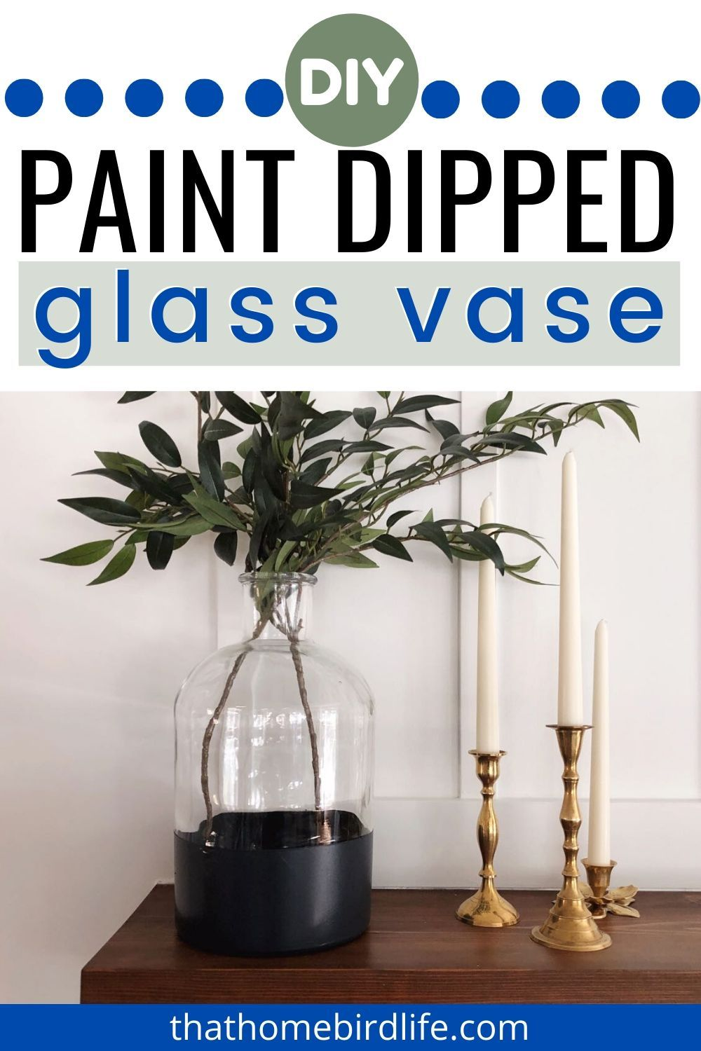 How to Make a DIY Paint Dipped Glass Vase. Upgrade a boring glass vase with this quick and easy tutorial. Create a dipped look with spray paint and achieve a high-end look for a fraction of the cost! | Home Projects - DIY, Organization & Decor | That Homebird Life Blog | #diy #diyhomedecor #craftideas #diytutorial