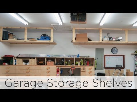 Most Garage Spaces Contain A Lot Of Unused Space Along The Top Edges Of The Walls Th Garage Storage Shelves Garage Storage Shelves Diy Overhead Garage Storage