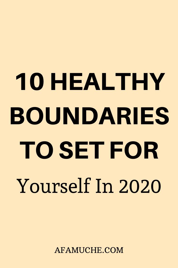 10 gesunde Grenzen, die Sie sich im Jahr 2020 setzen müssen   – Personal Development