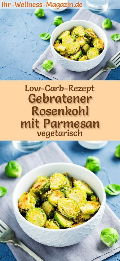 Low carb recipe for roasted Brussels sprouts with Parmesan - vegetarian dinner ...   - Low Carb Abendessen - Rezepte -