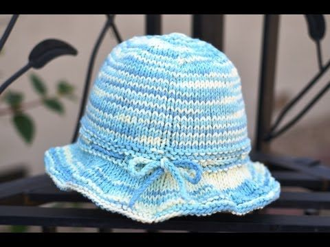How To Knit A Sun Hat Youtube Bebek Rgleri Pinterest Baby