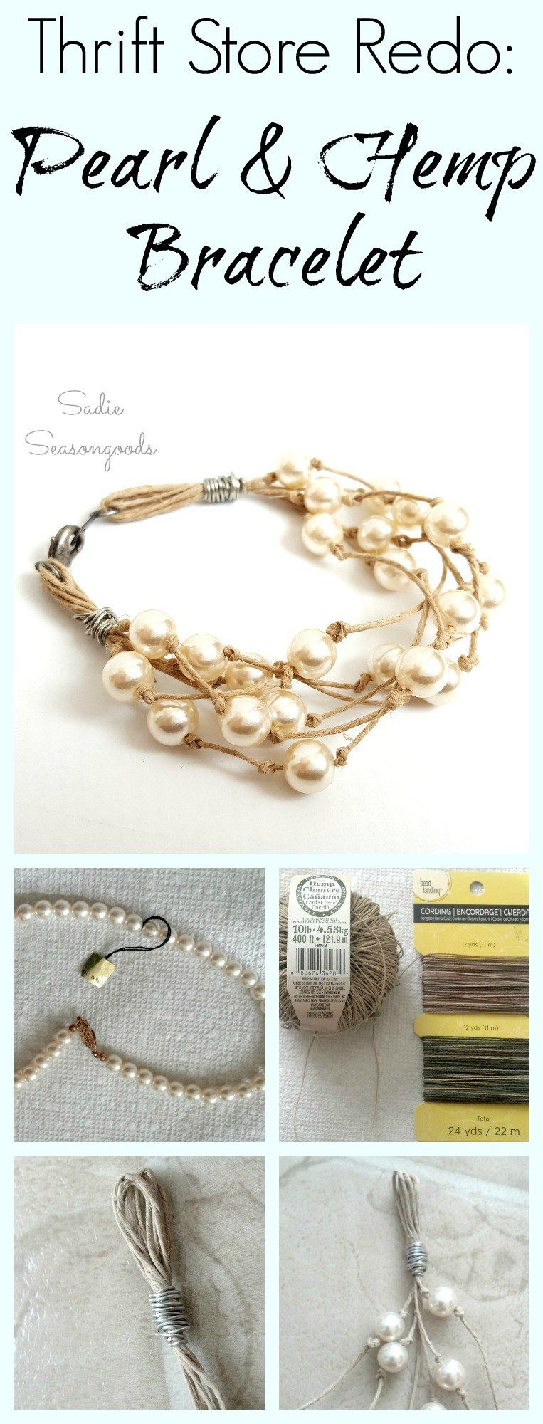 Repurposing pearls from a thrift store pearl necklace into a refashioned bracelet jewelry using hemp cord by Sadie Seasongoods / www.sadieseasongoods.com