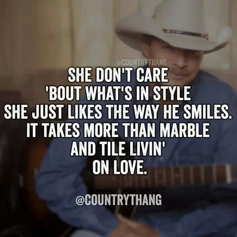 Livin On Love Country Music Quotes Country Song Lyrics