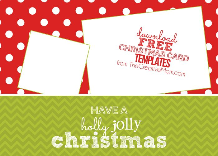 The Creative Mom Christmas Card Templates Free Christmas Card Template Christmas Cards Free Download