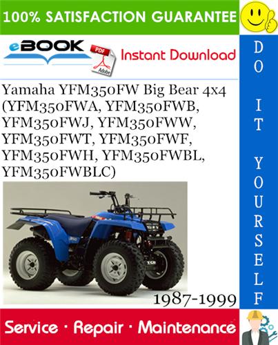 Yamaha Yfm350fw Big Bear 4 4 Yfm350fwa Yfm350fwb Yfm350fwj Yfm350fww Yfm350fwt Yfm350fwf Yfm350fwh Yfm350fwbl Yfm350fwb In 2020 Yamaha Repair Manuals Big Bear
