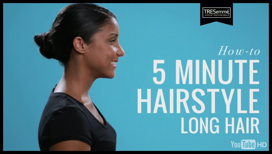 Tresemme Hair How To 5 Minute Hairstyle For Long Hair Long Hair Styles 5 Minute Hairstyles Hair Brands