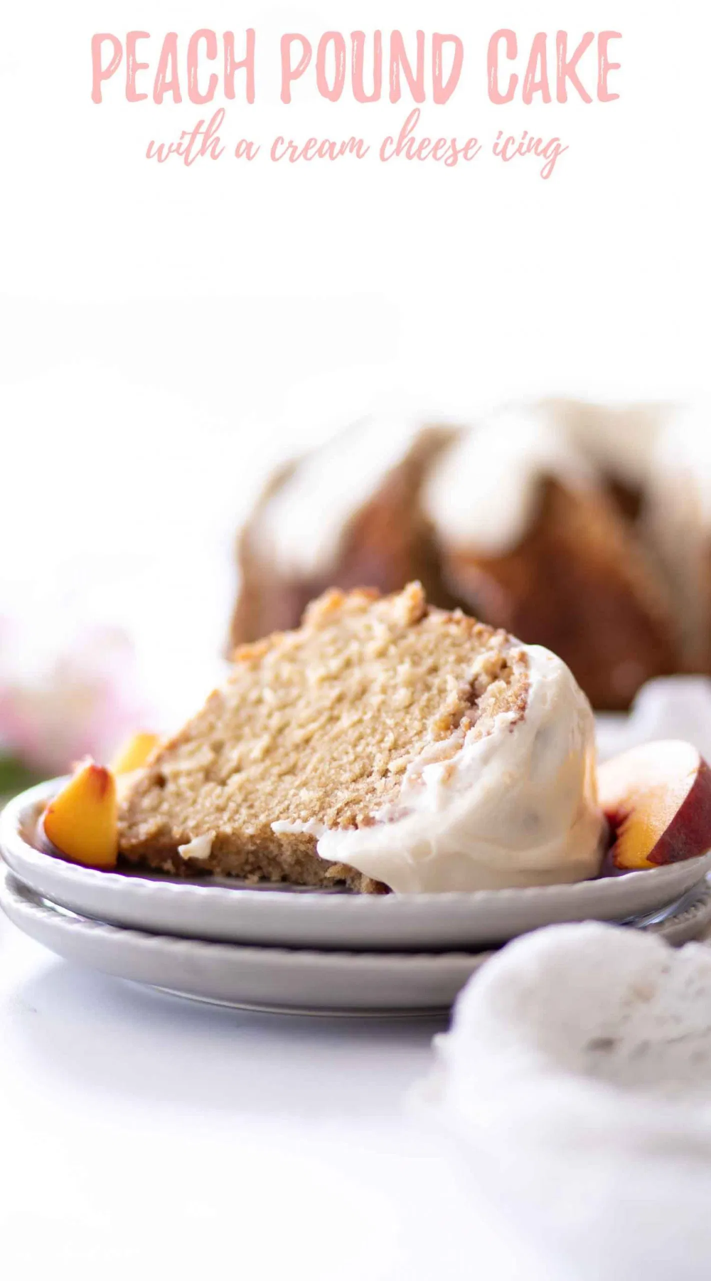 This Homemade Peach Pound Cake Recipe Is A Sour Cream Pound Cake With Peaches Fresh Peaches And A In 2020 Peach Pound Cakes Easy Baking Recipes Dessert Recipes Easy