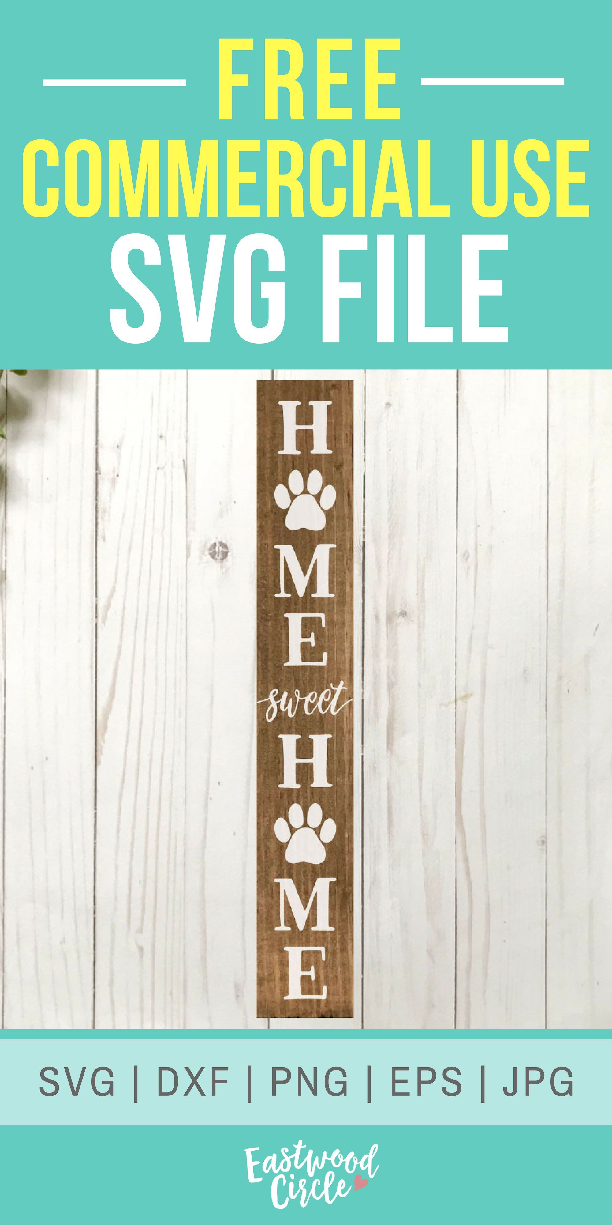 Home Sweet Home Paw Print svg, Vertical, Dog svg, Dog Sign svg, Dog svg Files, Dog Lover svg, Dog svg Files for Cricut, dxf, png, Commercial