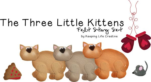 Three Little Kittens Lost Their Mittens Storytime Activities Little Kittens Nursery Rhyme Theme Preschool Songs