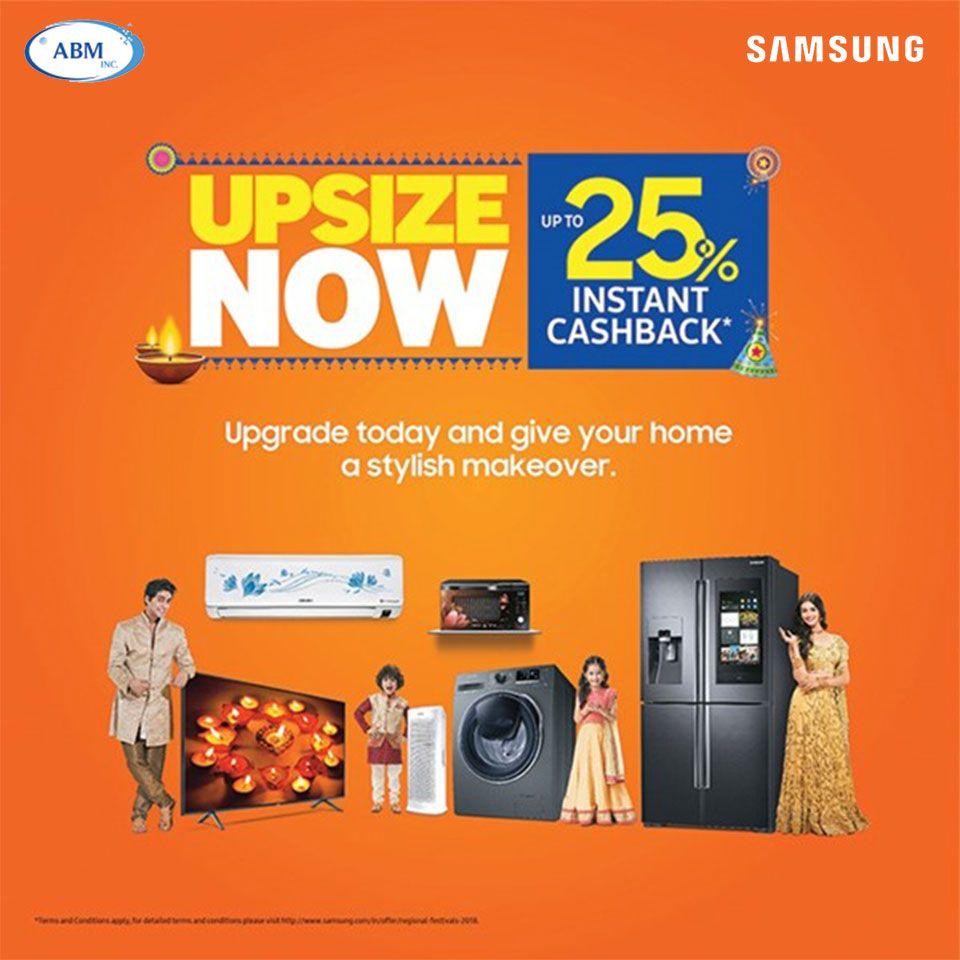 This Diwali UPSIZE to SamsungTV, Refrigerator,