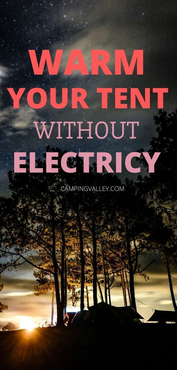 Photo of Tent Heating Ideas Without Electricity