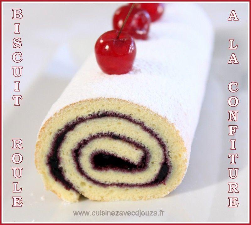 La Cuisine De Djouza: Biscuit Roulé A La Confiture (recette Facile En Vidéo