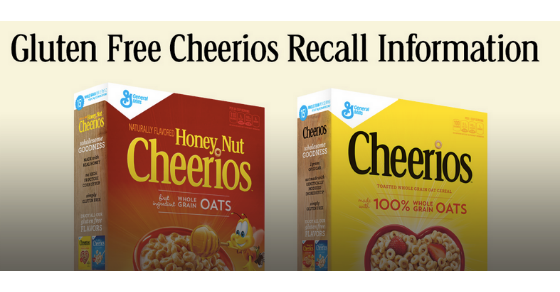 GlutenFree? Recall Info of Cheerios & Honey Nut Cheerios