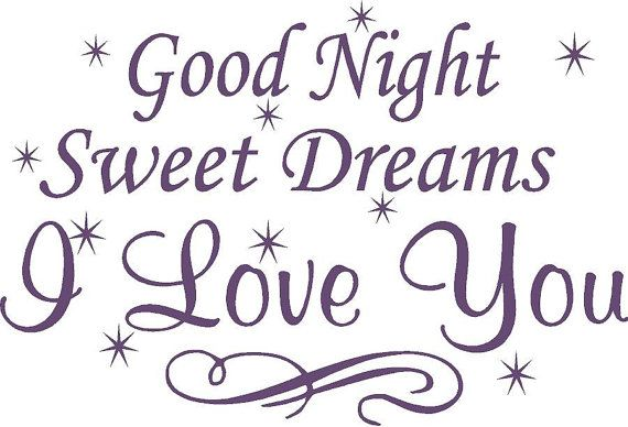 Good Night Sweet Dreams I Love You