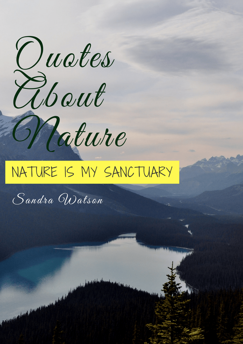 Nature Is My Sanctuary Quotes About Nature Ebook Booksmovies