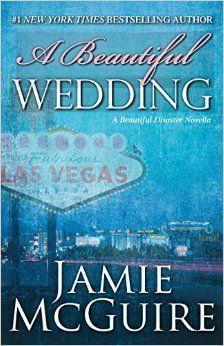 A Beautiful Wedding: A Beautiful Disaster Novella (Beautiful Disaster Series)