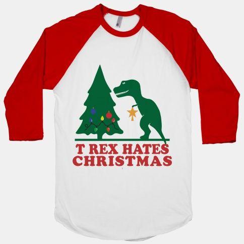 T Rex Hates Christmas Ho Ho HO Pinterest Star trex, Funny