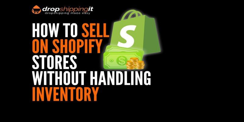 Dropshippingit Page 4 Of 17 The Ultimate Guide To Dropshipping Business Drop Shipping Business Shopify Things To Sell