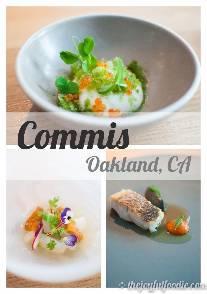 Restaurant Review Commis Oakland The Joyful Foodie Restaurant Food Y Food Photo
