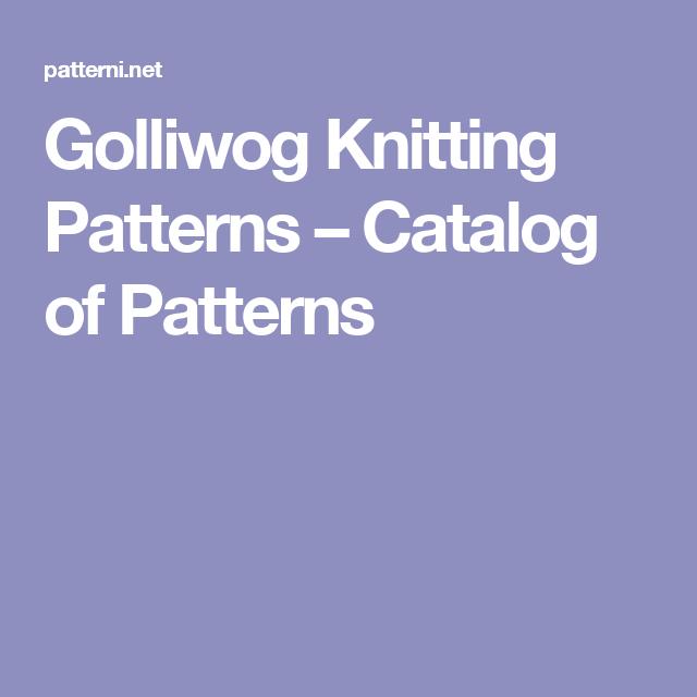 Golliwog Knitting Patterns Catalog Of Patterns Free Pattern