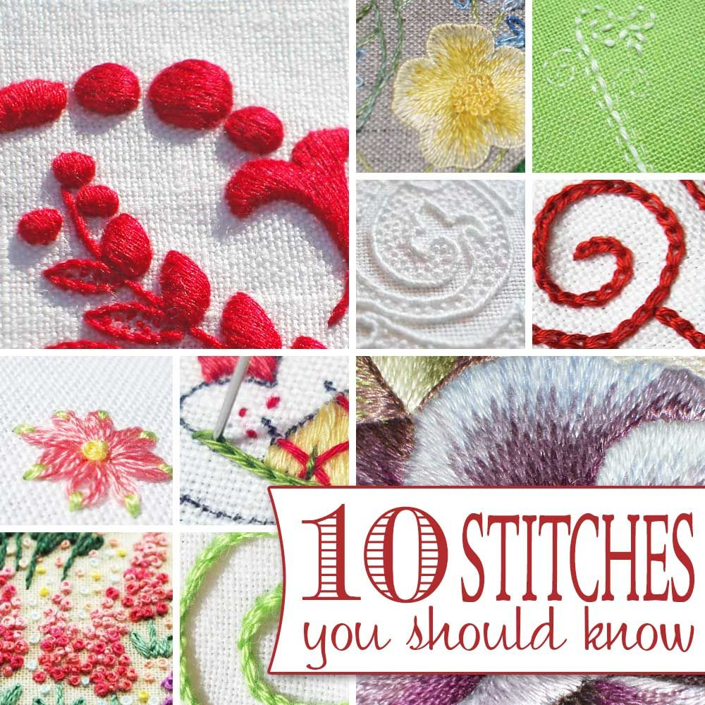 10 Hand Embroidery Stitches To Know