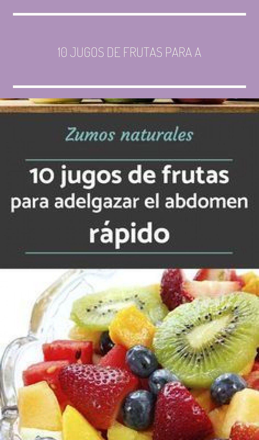 10 Jugos de frutas para adelgazar el abdomen r u00e1pido Los jugos de frutas y v   makeup  para adelgazar el abdomen