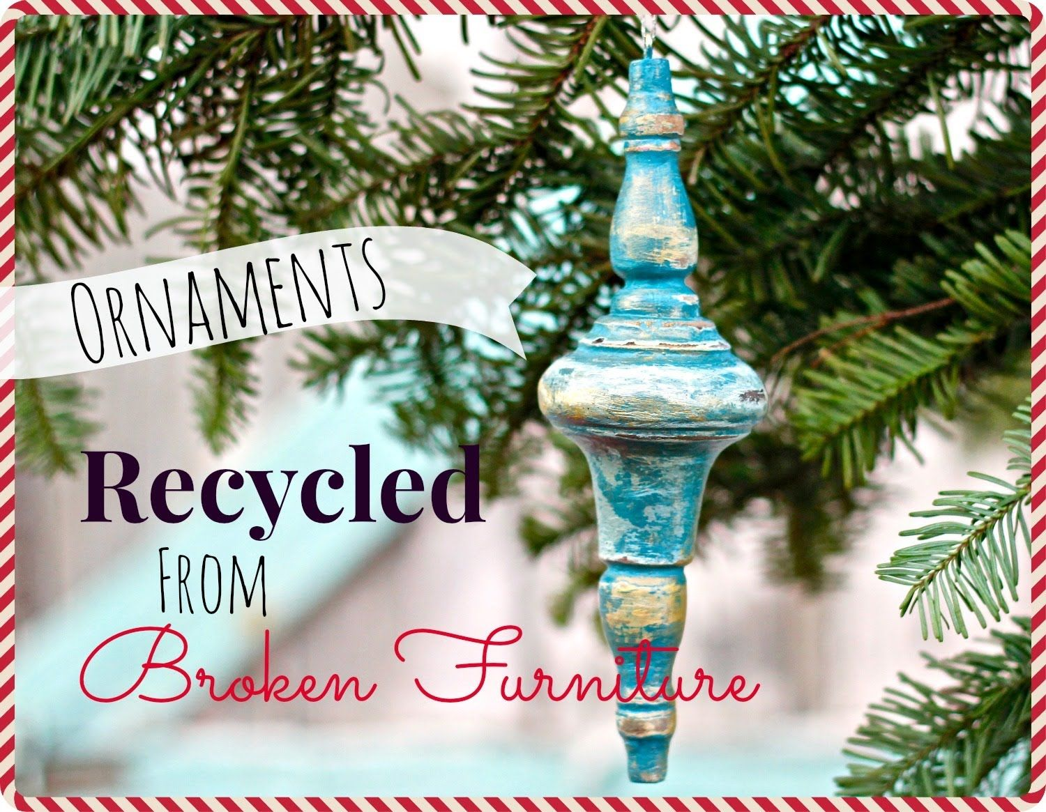 How Are Christmas Ornaments Made Part - 50: DIY Christmas Ornaments From Broken Furniture And CeCe Caldwellu0027s New  Metallic Wax!