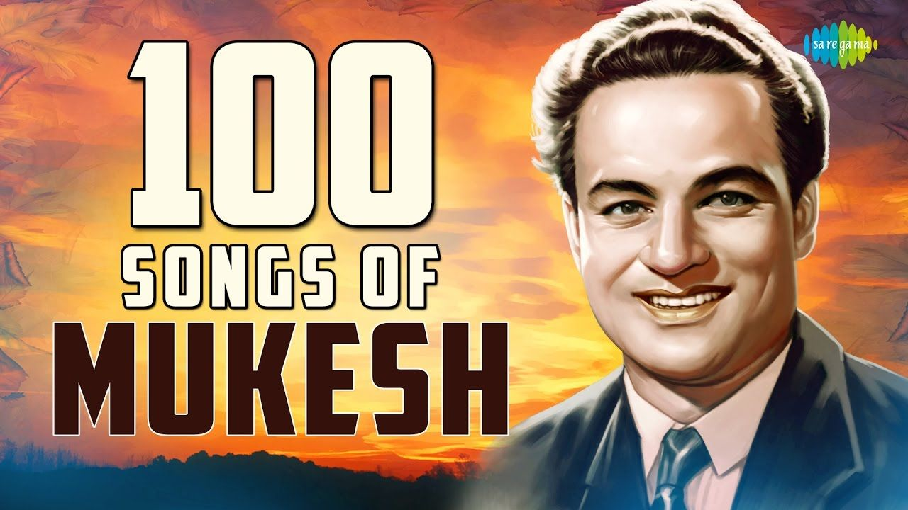 Top 100 Songs of Mukesh | मुकेश के 100 गाने | HD Songs | One Stop Jukebox -  YouTube