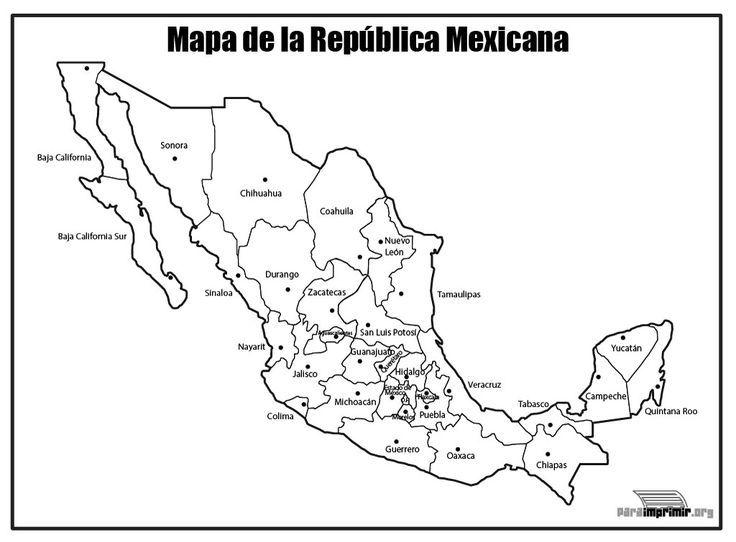 Informacion E Imagenes Con Mapas De Mexico Politico Fisico Y Para Colorear Republica Mexicana Con Nombres Mapa De Mexico Mapa Mexico Con Nombres