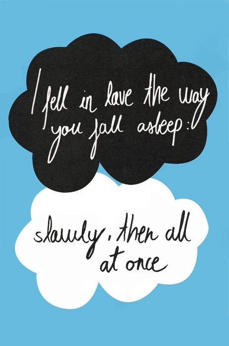 The Fault In Our Stars John Green Augustus Waters Feels