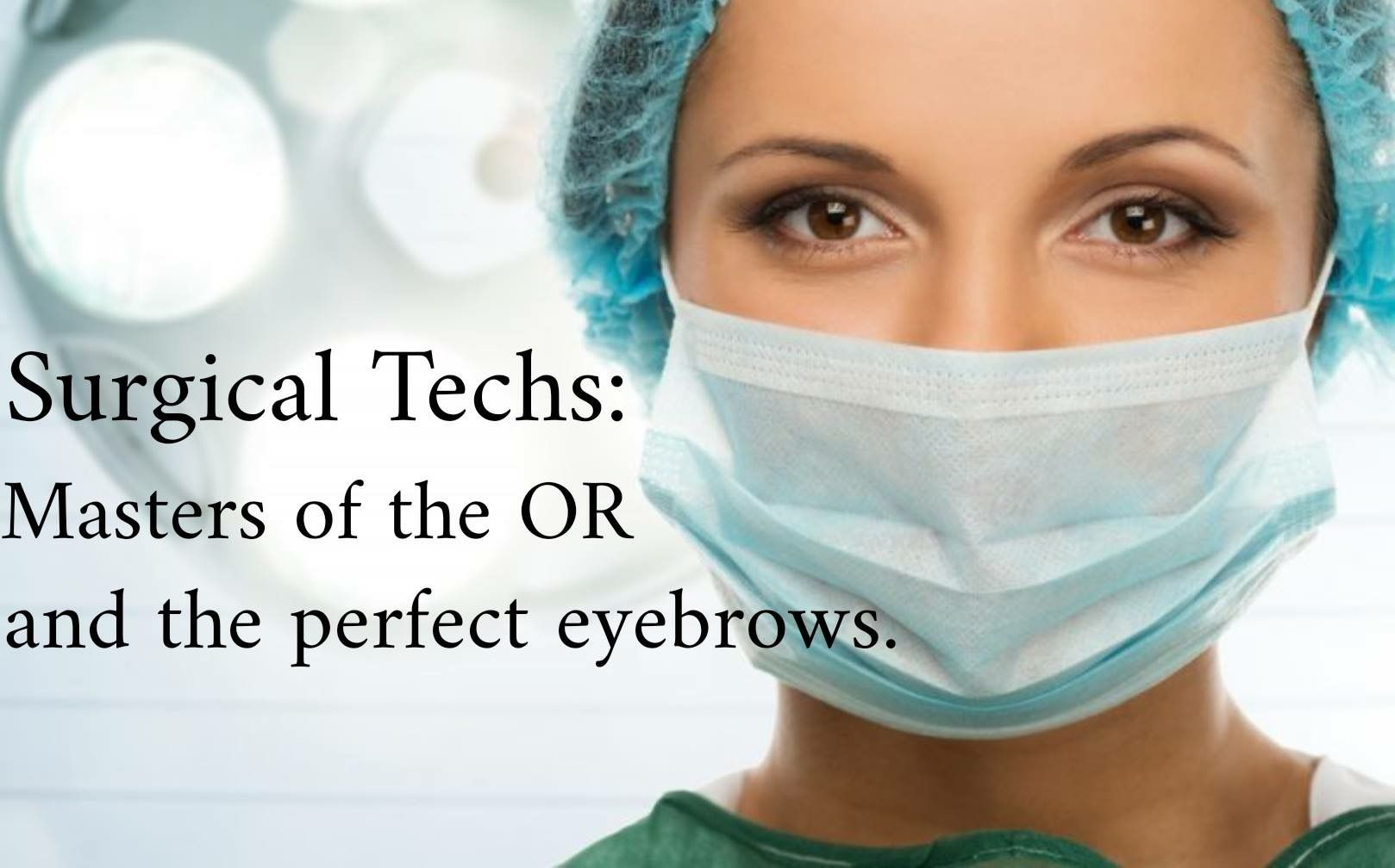 Pin by Kerri Porter on surgical humor Perfect eyebrows