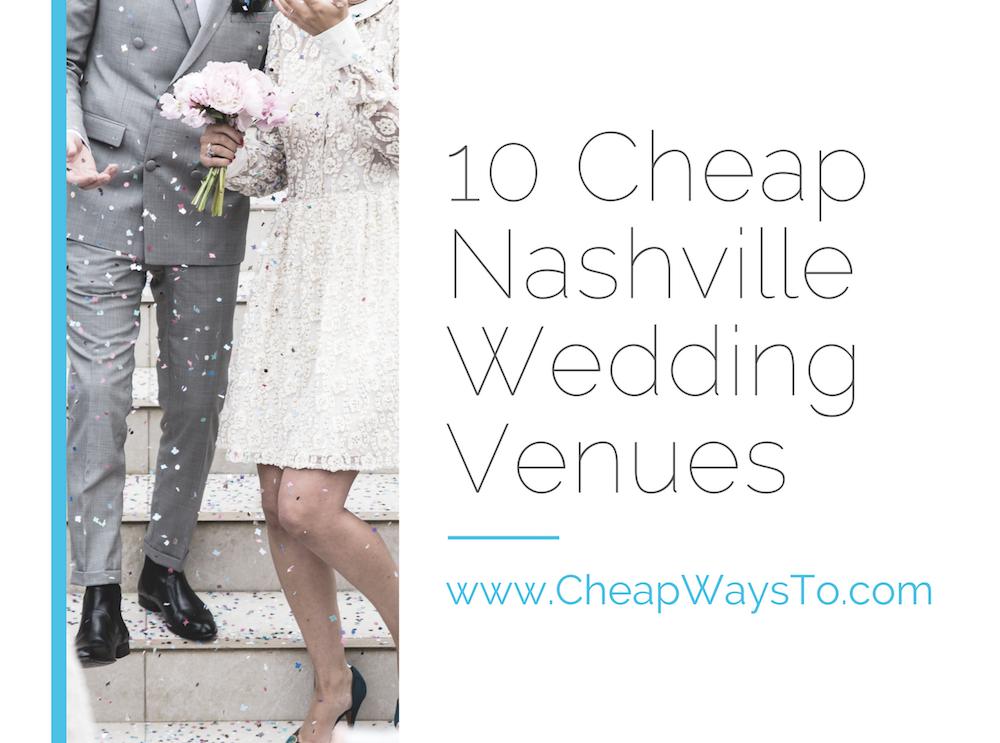 10 Cheap Nashville Wedding Venues | Nashville wedding ...