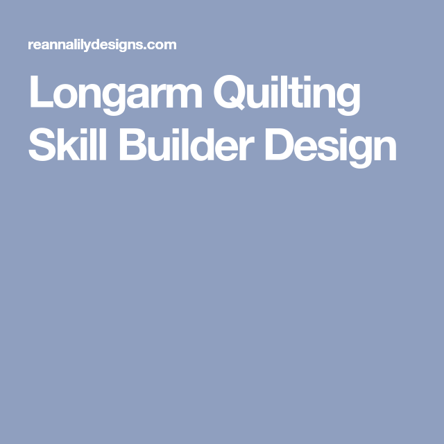 Longarm Quilting Skill Builder Design