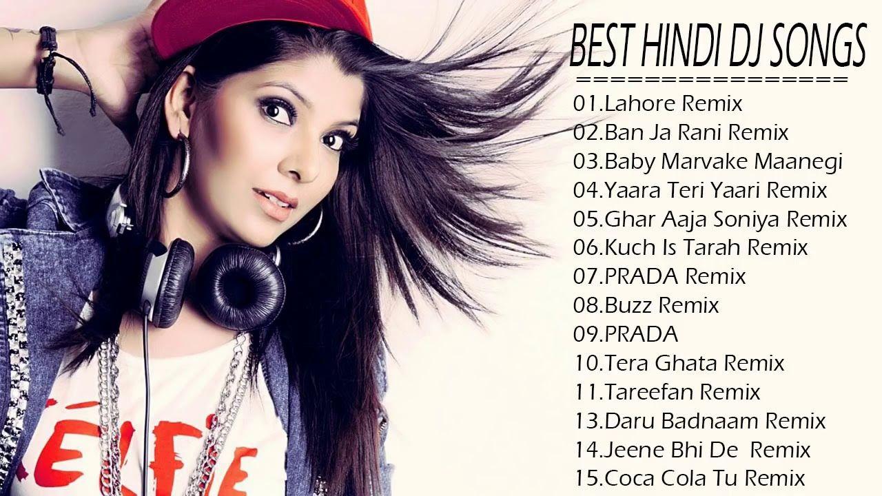 Best Remixes Of New Bollywood Songs Hindi Remix Mashup Song 2019 Non Song Hindi Dj Songs Love Songs Hindi