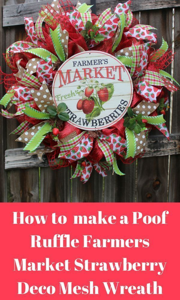 How To Make A Poof Ruffle Farmer's Market Strawberry wreath - Hard Working Mom