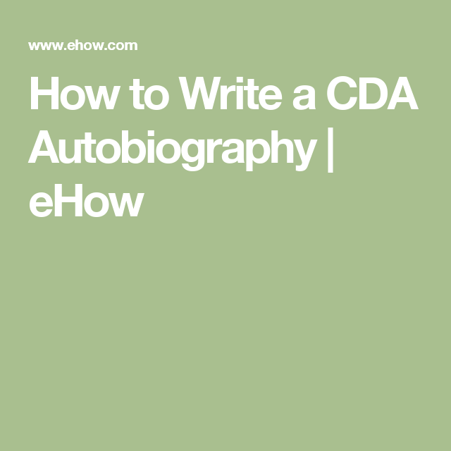 How to write a cda autobiography cda pinterest early for Cda portfolio template