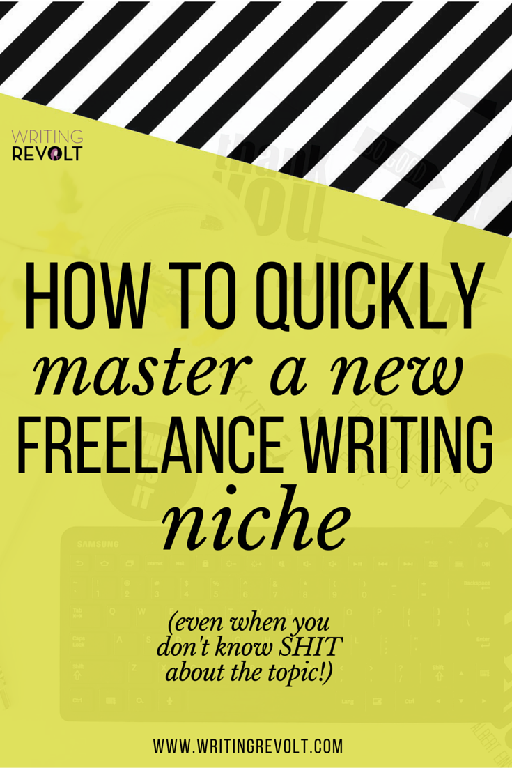 the ultimate guide to mastering any lance writing niche fast  if you want to make money writing online you re going to need a