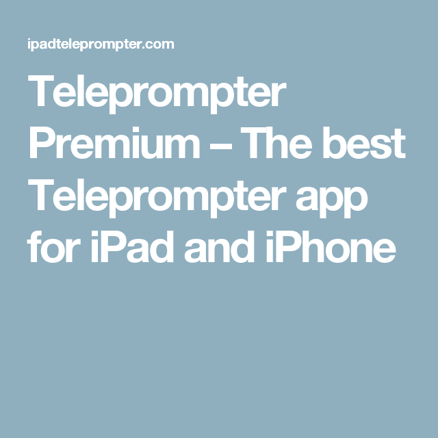 Teleprompter Premium The best Teleprompter app for iPad