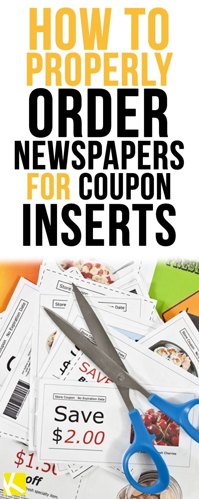 How To Properly Order Newspapers For Coupon Inserts Coupon Inserts Couponing For Beginners Coupons