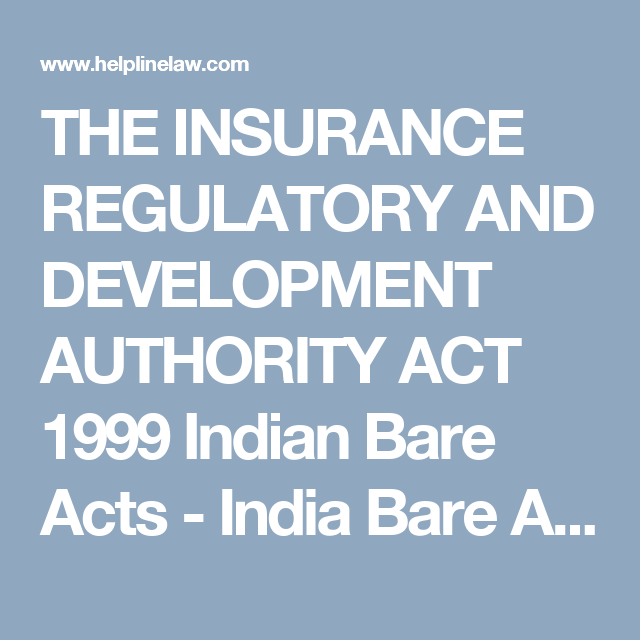 The Insurance Regulatory And Development Authority Act 1999 Indian